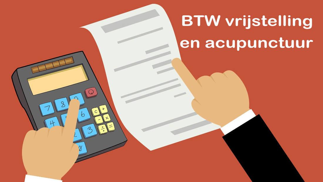 BTW vrijstelling voor acupuncturisten en acupunctuur