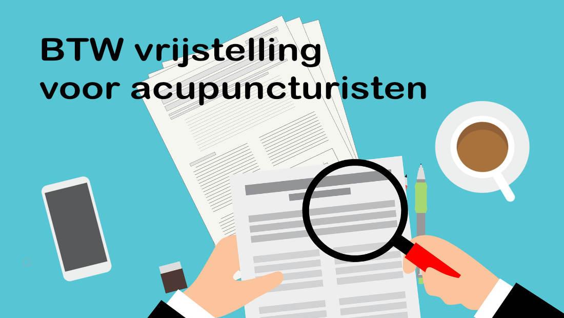 BTW vrijstelling voor acupuncturisten